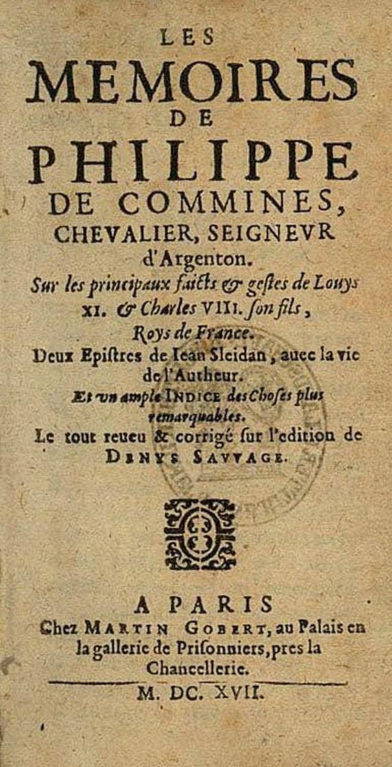 Phillipe de Commines - Les memoires. 1617.