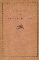 Franz Kafka - Betrachtung