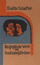 Gustav Schiefler - Die Graphik Ernst Ludwig Kirchners, Band II