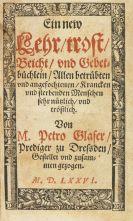 Peter Glaser - Ein new Lehr trost, Beicht, und Gebetbüchlein